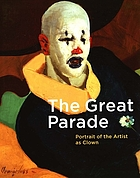The great parade : portrait of the artist as clown