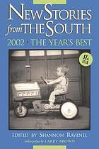 New stories from the South : the year's best, 2002