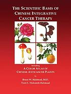 The scientific basis of Chinese integrative cancer therapy