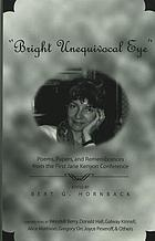 """Bright unequivocal eye"" poems, papers, and remembrances from the First Jane Kenyon Conference"