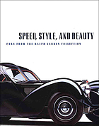 Speed, style, and beauty : cars from the Ralph Lauren collection