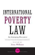 International poverty law : an emerging discourse