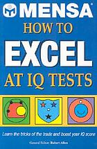 How to excel at IQ tests