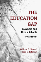 The education gap : vouchers and urban schools