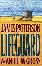 Lifeguard : a novel