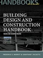 Building Design and Construction Handbook (6th Edition)