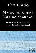 Hacia un nuevo contrato moral : discursos e intervenciones sobre la realidada nacional