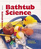 Bathtub science