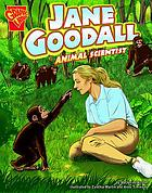 Jane Goodall : animal scientist