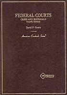 Federal courts; cases and materials