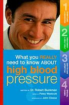 What you really need to know about high blood pressure
