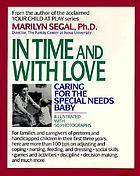In time and with love : caring for the special needs baby