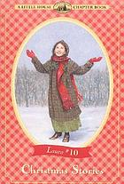 Christmas stories : adapted from the Little house books by Laura Ingalls Wilder