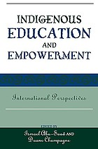 Indigenous education and empowerment : international perspectives