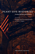 Plant life histories : ecology, phylogeny, and evolution