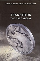 Transition : the first decade