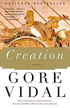 Creation : a novel
