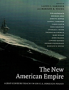The new American empire : a 21st century teach-in on U.S. foreign policy
