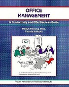 Office management : a productivity and effectiveness guide