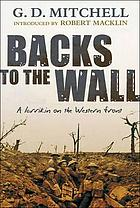 Backs to the wall : a larrikin on the Western Front