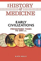 Early civilizations : prehistoric times to 500 C.E.