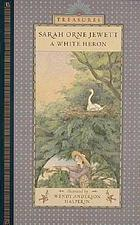 A white heron : a story of Maine