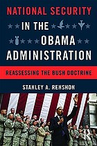 National security in the Obama administration : reassessing the Bush doctrine