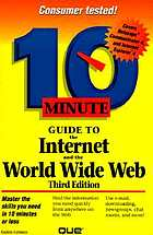 10 minute guide to the Internet and the World Wide Web