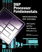 DSP processor fundamentals : architectures and features