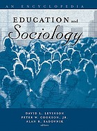 Education and sociology : an encyclopedia