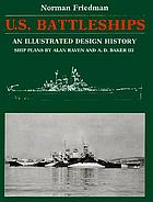 U.S. battleships : an illustrated design history