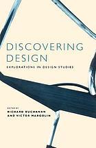 Discovering design : explorations in design studies