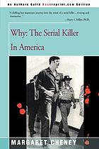 Why : the serial killer in America
