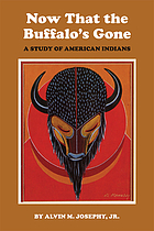 Now that the buffalo's gone : a study of today's American Indians