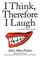 I think, therefore I laugh : the flip side of philosophy