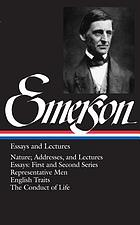 Essays & lecturesThe essays of Ralph Waldo Emerson