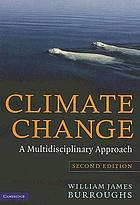 Climate change : a multidisciplinary approach