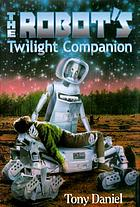 The robot's twilight companion