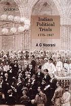Indian political trials, 1775-1947