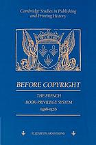 Before copyright : the French book-privilege system, 1498-1526