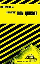 Don Quixote : notesCliffsNotes on Cervantes' Don Quixote