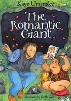 The romantic giant