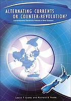 Alternating currents or counter-revolution? : contemporary electricity reform in New Zealand