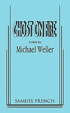 Ghost on fire : a play