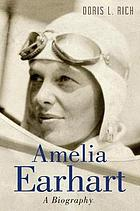 Amelia Earhart : a biography