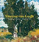 Vincent Van Gogh : timeless country, modern city