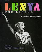Lenya, the legend : a pictorial autobiography