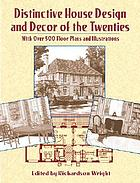 Distinctive house design and dećor of the twenties : with over 500 floor plans and illustrations