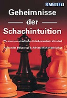 Secrets of chess intuition