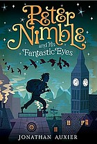 Peter Nimble and his fantastic eyes : a story Sophie Quire and the last Storyguard : a story